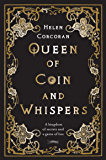 Queen of Coin and Whispers: A kingdom of secrets and a game of lies