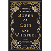 Queen of Coin and Whispers: A kingdom of secrets and a game of lies book cover