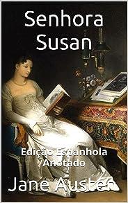 Senhora Susan - Edição Espanhola - Anotado: Edição Espanhola - Anotado