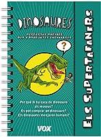 Els Supertafaners / Dinosaures (Vox - Infantil /