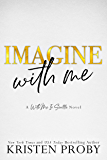 Imagine With Me (With Me In Seattle Book 15) (English Edition)