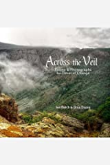 Across The Veil: Poems and Photographs For Times of Change Paperback