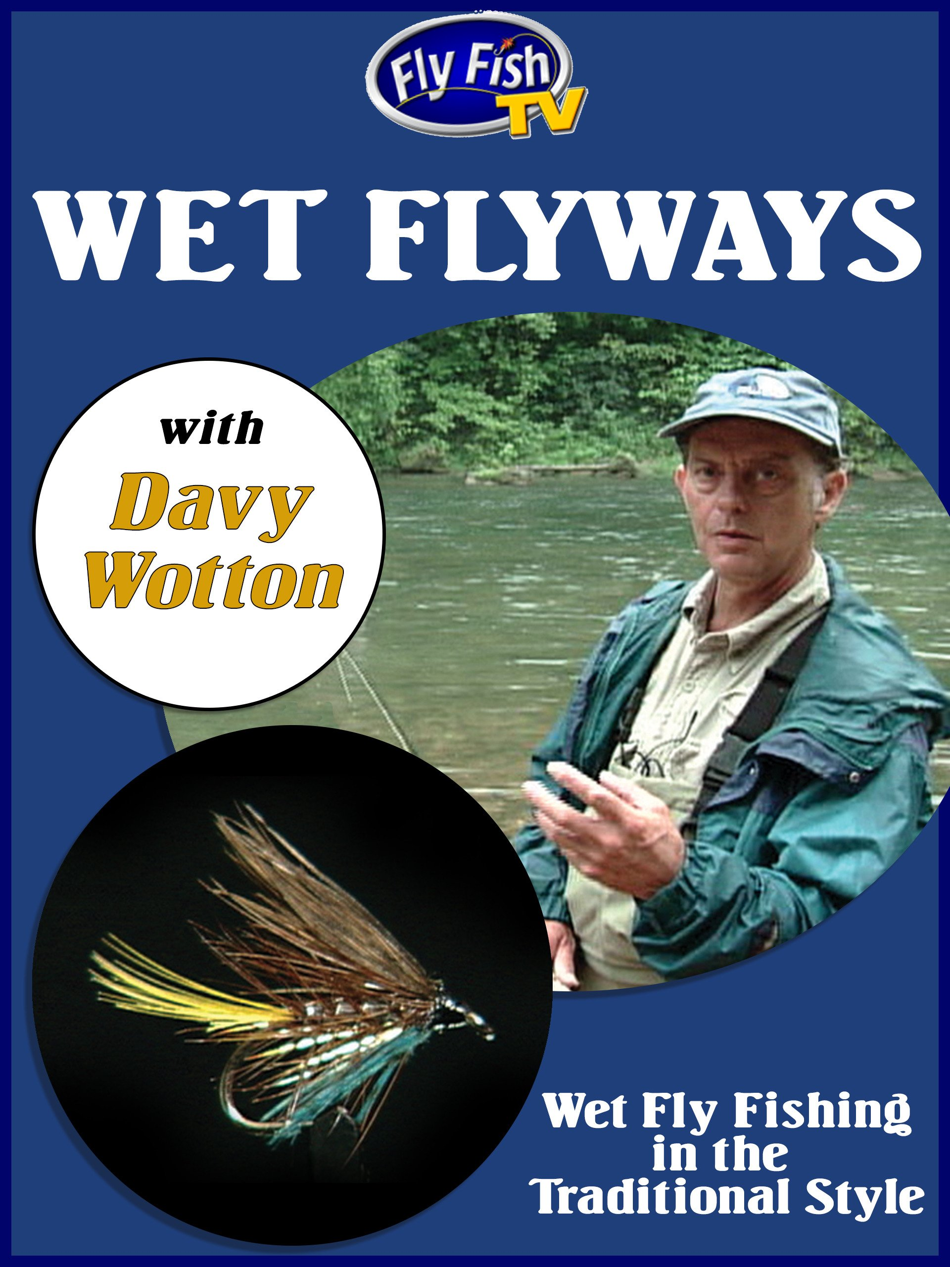 Wet Fly Ways with Davy Wotton on Amazon Prime Video UK