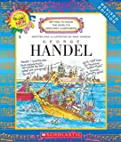 George Handel (Getting to Know the World's Greatest Composers)