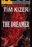 The Dreamer (A Suspense Thriller)