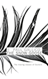 The Snow Goose and The Small Miracle: ANDThe Small Miracle