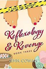 Reflexology & Revenge (A Cozy Spa Mystery Book 3) Kindle Edition