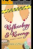 Reflexology & Revenge (A Cozy Spa Mystery Book 3)