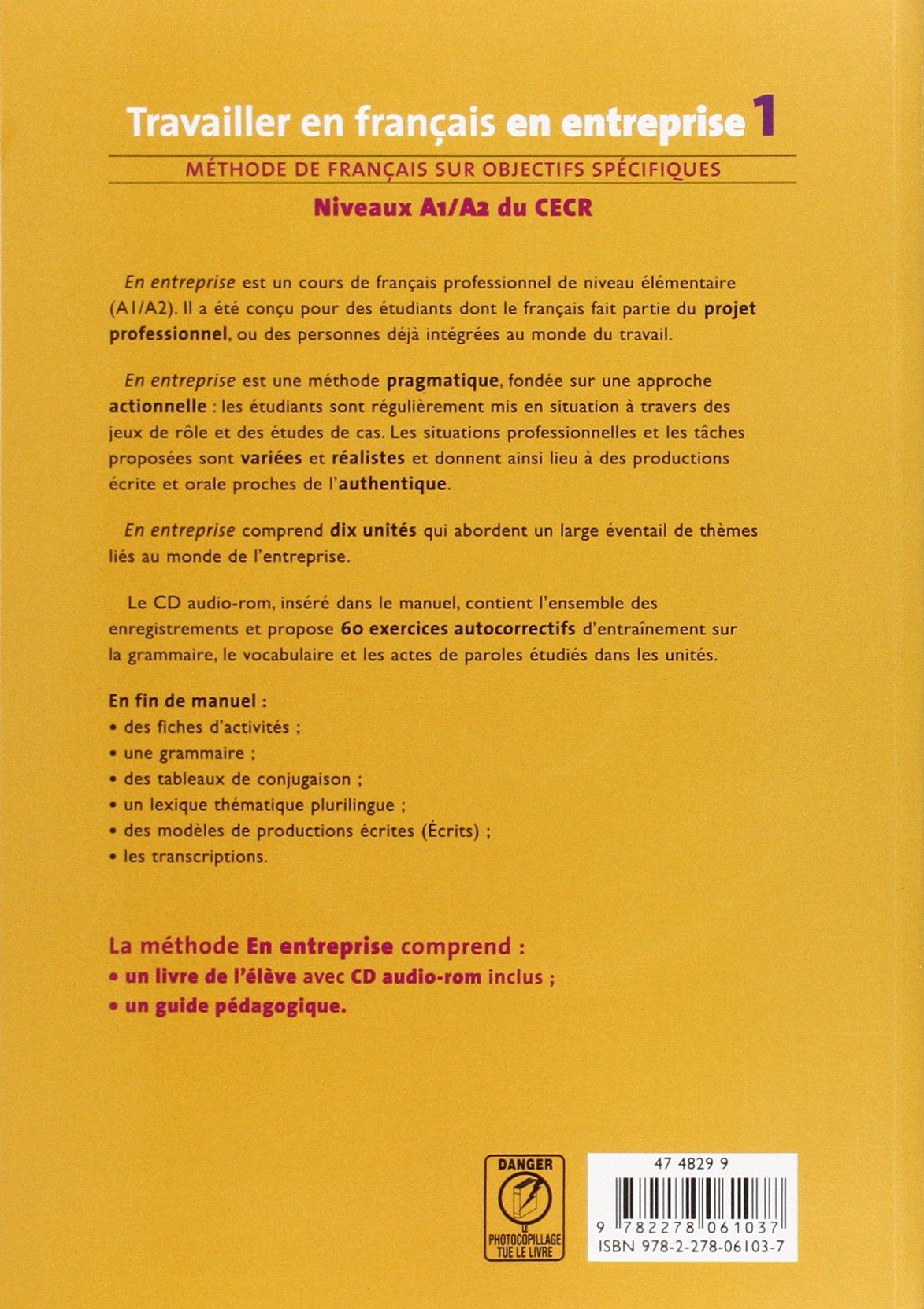 Travailler En Francais En Entreprise Livre De L Eleve 1 Cd Audio Rom French Edition Travailler En Français Bernard Gillmann 9782278061037 Books