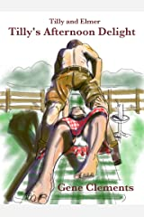 Tilly and Elmer - Tilly's Afternoon Delight Kindle Edition