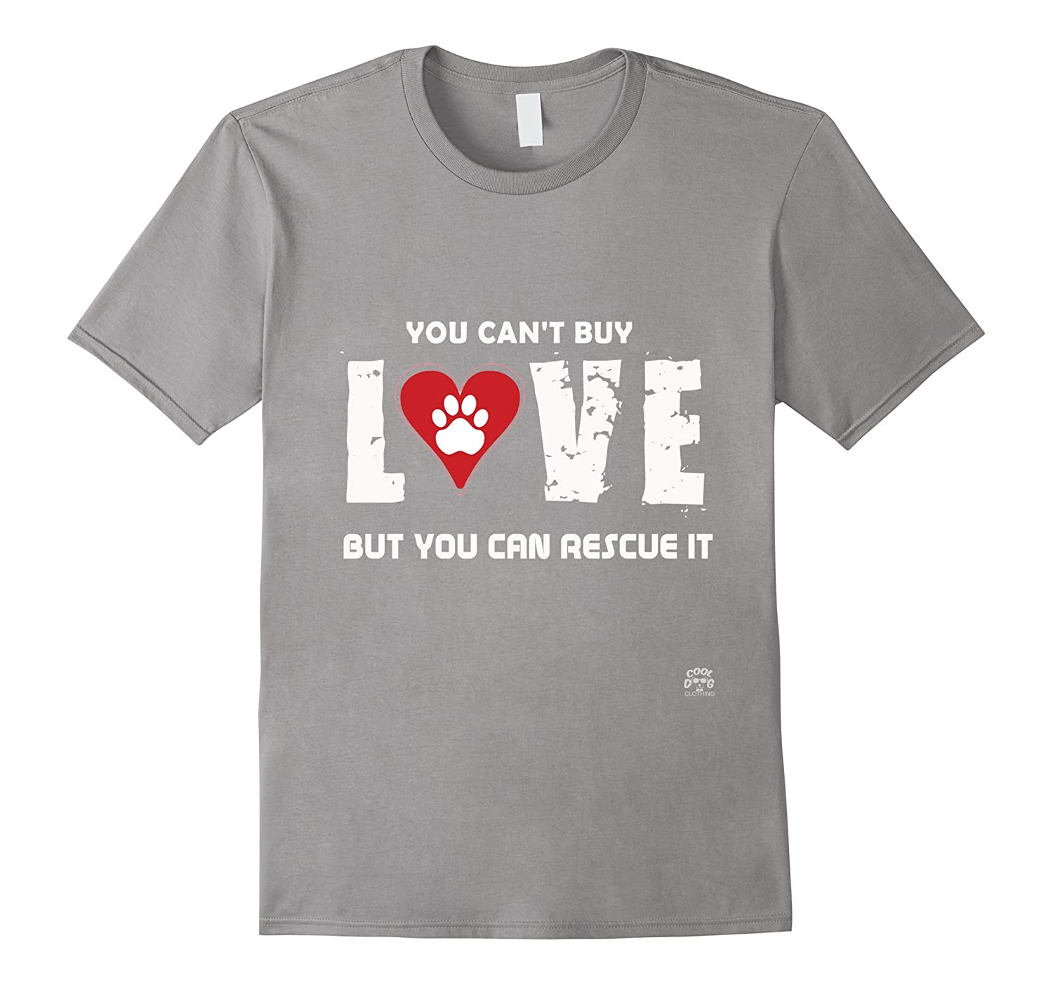 You Cant Buy Love But Can Rescue It Cute Dog TShirt CL