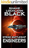 Strike Battleship Engineers (The Ithis Campaign Book 2)