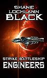 Strike Battleship Engineers (Starships at War Book 2)