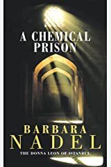 A Chemical Prison (Inspector Ikmen Mystery 2): An unputdownable Istanbul-based murder mystery Kindle Edition
