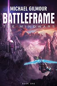 Battleframe (The Mindwars Book 1)