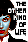 The Other Kind of Life (English Edition)