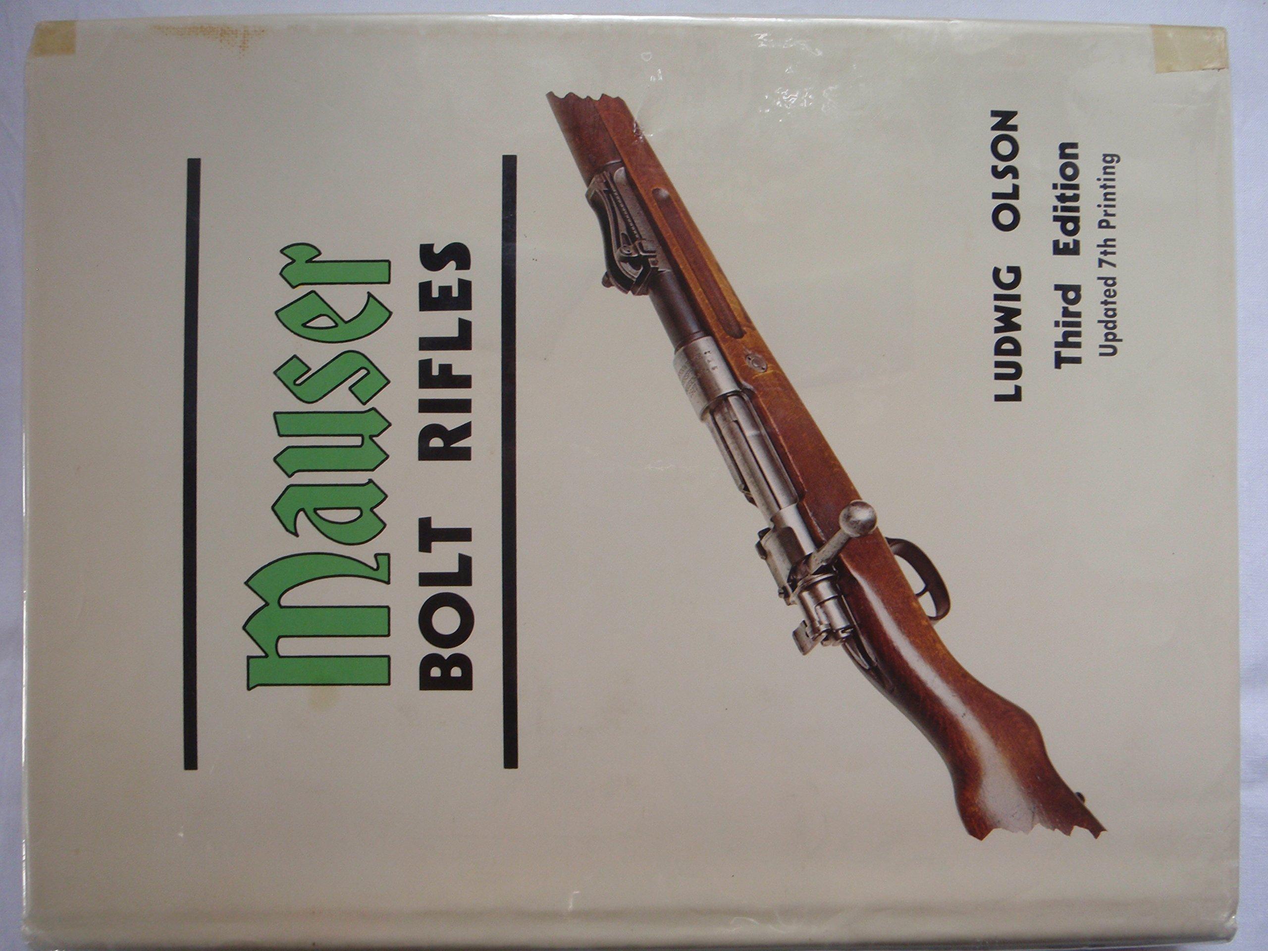 Mauser Bolt Rifles: Amazon co uk: L  Olson: 9789999498067: Books