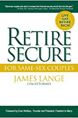 Retire Secure!: For Same-Sex Couples Kindle Edition