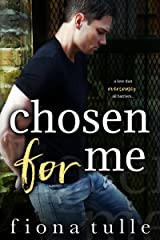 Chosen For Me Kindle Edition