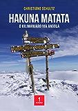 HAKUNA MATATA: O Kilimanjaro via Angola