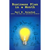 Business Plan in a Month: Build the Roadmap Your Business Deserves
