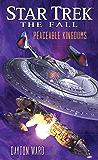 The Fall: Peaceable Kingdoms (Star Trek)