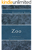 Zoo: in the beginning (Alice in Fred's Place Book 1)