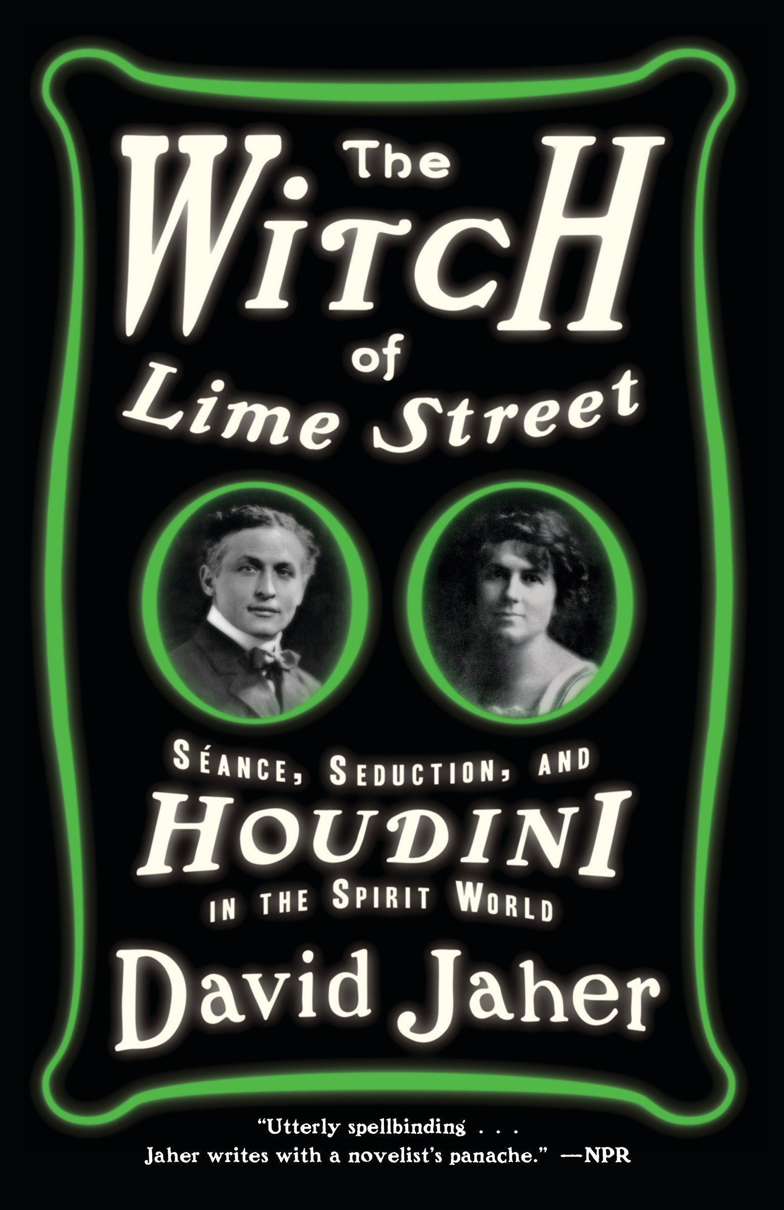 The Witch of Lime Street: Séance, Seduction, and Houdini in the Spirit World pdf epub