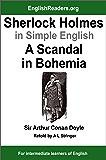 Sherlock Holmes in Simple English: A Scandal in Bohemia (English Edition)