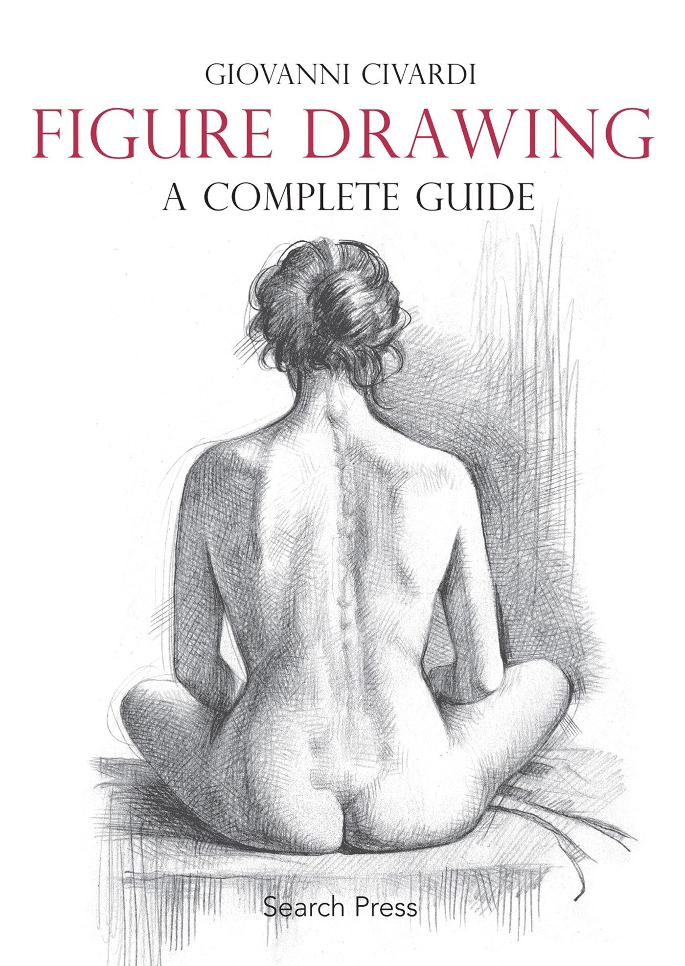 Figure Drawing: A Complete Guide PDF