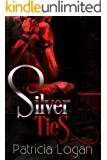 Silver Ties (Silvers Book 3)