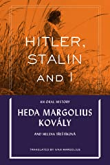 Hitler, Stalin and I: An Oral History Paperback