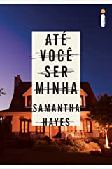 Até você ser minha (Portuguese Edition) Kindle Edition