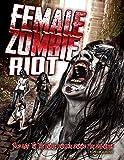 Female Zombie Riot!