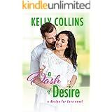 A Dash of Desire (A Recipe for Love Novel Book 3)