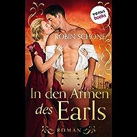 In den Armen des Earls: Roman