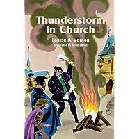 Thunderstorm In Church