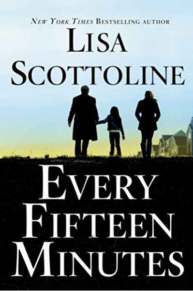 Every Fifteen Minutes (English Edition) eBook: Scottoline, Lisa: Amazon.es: Tienda Kindle