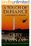 A Touch of Defiance (A Nick Bracco Thriller Book 5)