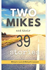 Two Mikes and Their 39 Stories Kindle Edition