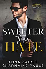 Sweeter Than Hate: A Darker Than Love Prequel Kindle Edition