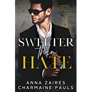 Sweeter Than Hate: A Darker Than Love Prequel