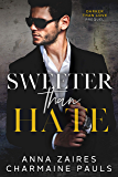 Sweeter Than Hate: A Darker Than Love Prequel