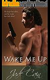 Wake Me Up: A Military Romance