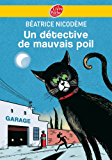 Un détective de mauvais poil (Policier t. 663)