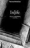InLife: La vie est éphémère, vivez-là