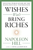 Wishes Won't Bring Riches (The Mental Dynamite Series)