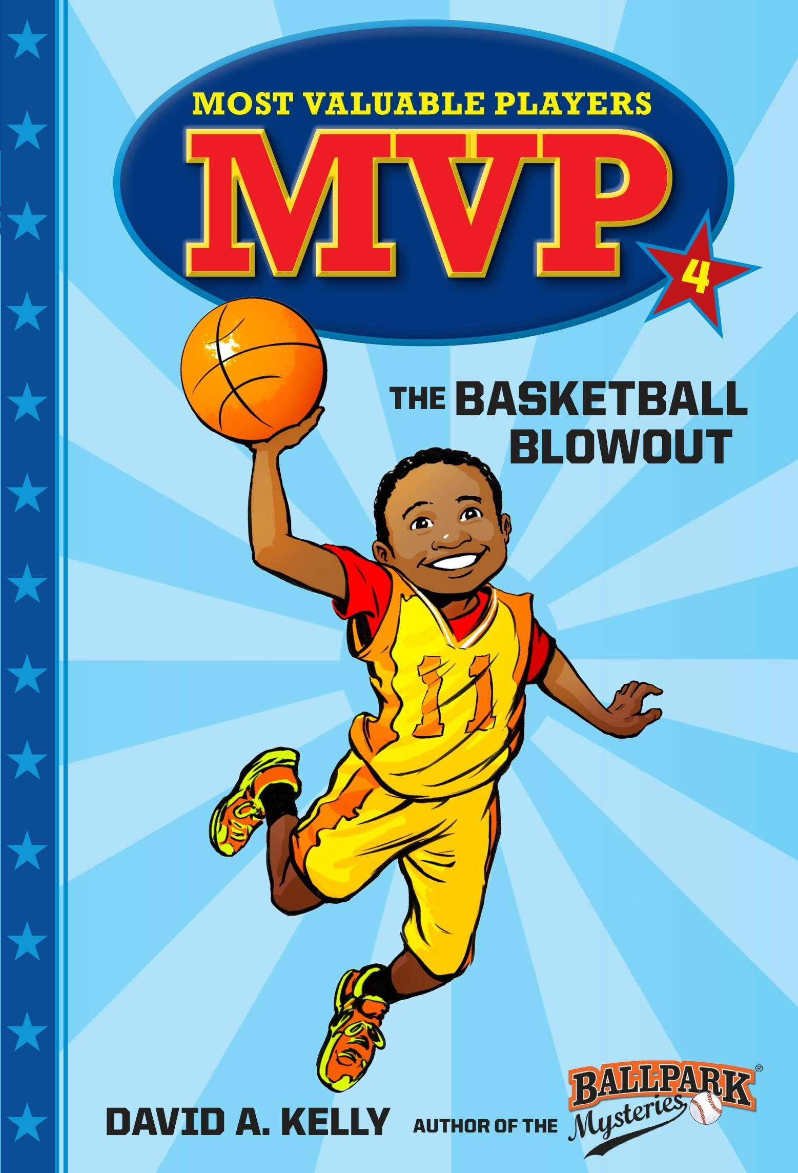 MVP #4: The Basketball Blowout (Most Valuable Players): David A ...