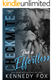 Checkmate: This is Effortless (Drew & Courtney, #2) (Checkmate Duet Series Book 4)
