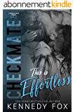 Checkmate: This is Effortless (Drew & Courtney, #2) (Checkmate Duet Series Book 4) (English Edition)